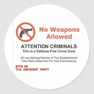 NO WEAPONS ALLOWED CLASSIC ROUND STICKER