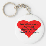 No Weapons formed against me shall prosper Key Chains