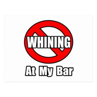 No Whining At My Bar Postcard