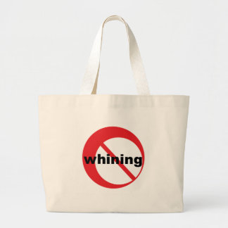 no whining canvas bags