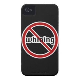 No Whining Blackberry Phone Case