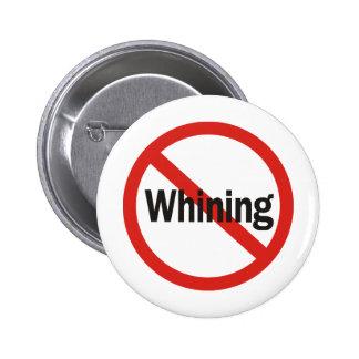 No Whining Pin