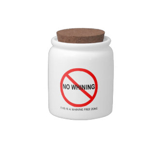 No Whining Cookie Jar Candy Dish
