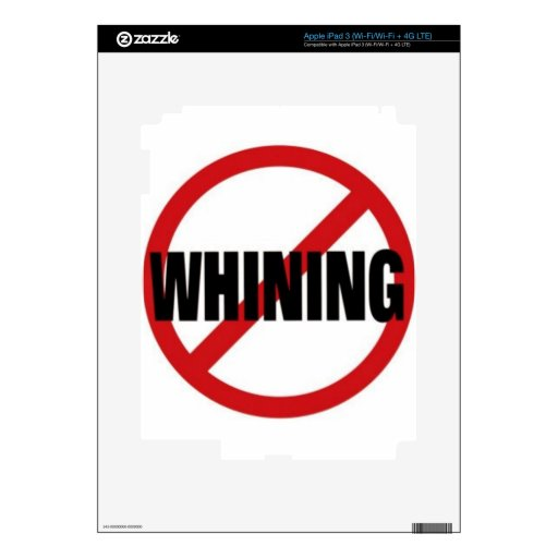 No Whining Decal For iPad 3