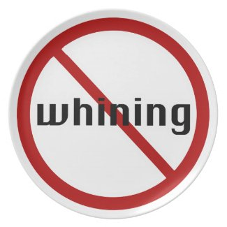 no whining dinner plates