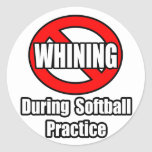 No Whining During Softball Practice Round Stickers