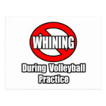 No Whining During Volleyball Practice Postcard