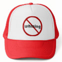 No Whining Hat hat