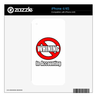 No Whining In Accounting iPhone 4 Skins