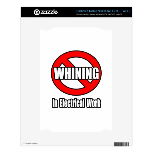 No Whining In Electrical Work Skins For The NOOK