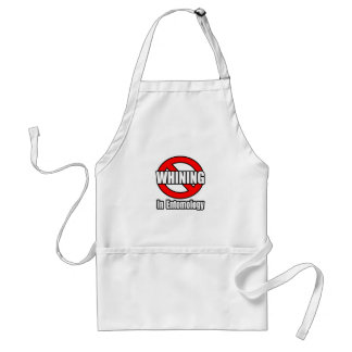 No Whining In Entomology Adult Apron