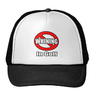 No Whining In Golf Mesh Hat