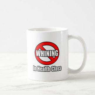 No Whining In Health Class Coffee Mug