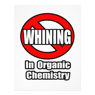 No Whining In Organic Chemistry Letterhead
