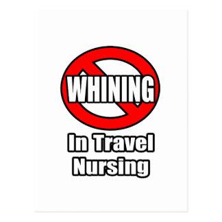 No Whining In Travel Nursing Postcard