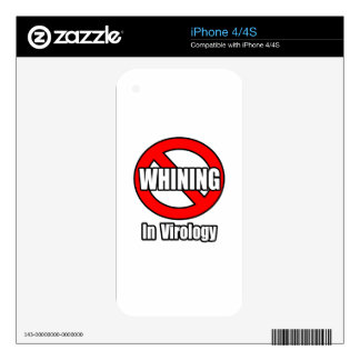 No Whining In Virology Decals For The iPhone 4