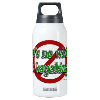No Whining! Insulated Water Bottle
