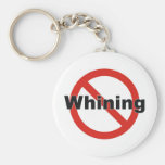 no whining key chains