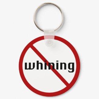 no whining keychain keychain