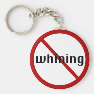 no whining keychain