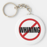 No Whining Keychains