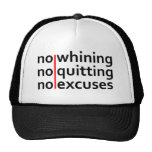 No Whining No Quitting No Excuses Hats