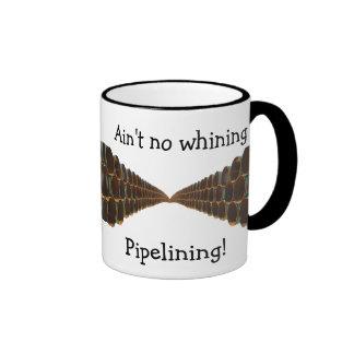 No Whining Pipelining Mug