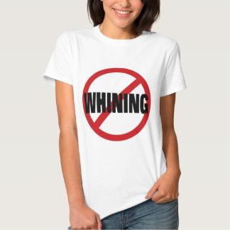 No Whining Shirt