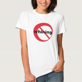 no whining shirts