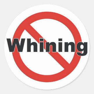 no whining classic round sticker