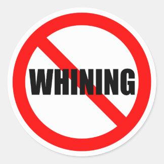 No Whining Sticker