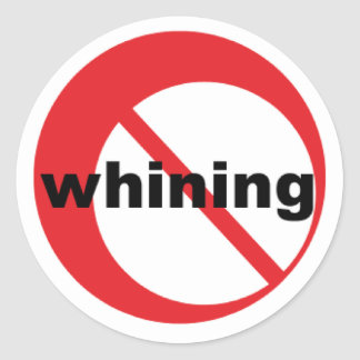 no whining stickers