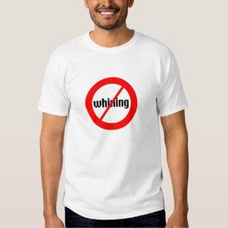no whining` tee shirts