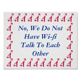 No Wi-Fi Please Socialize Business Poster Sign