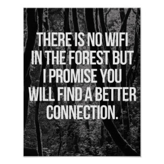 No WiFi In The Forest Poster