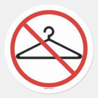 No wire hangers! classic round sticker