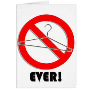 No Wire Hangers Ever! Cards