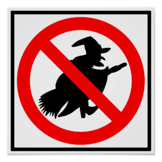No Witches Highway Sign Poster