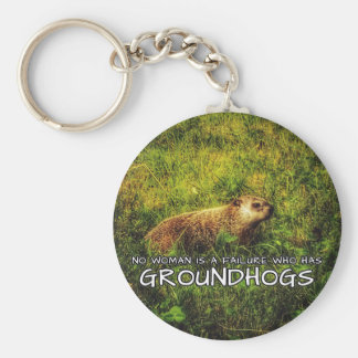 No woman is a failure who has Groundhogs keychain