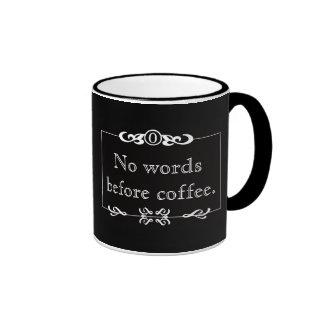 No Words Before Coffee Mug