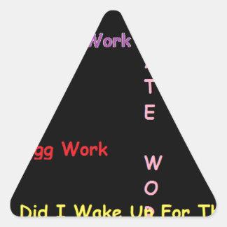 no work triangle sticker