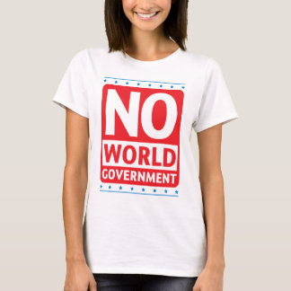 No World Government #1 T-Shirt