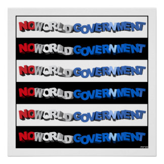No World Government Poster