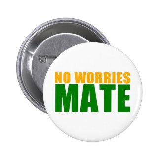 no worries mate pinback button