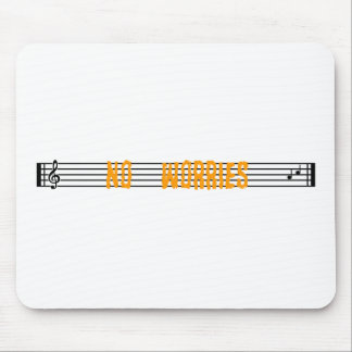No Worries Mouse Pad