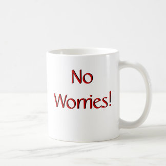 No Worries! Mug w/Scripture