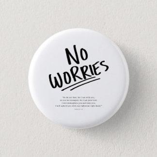 No Worries! Pinback Button