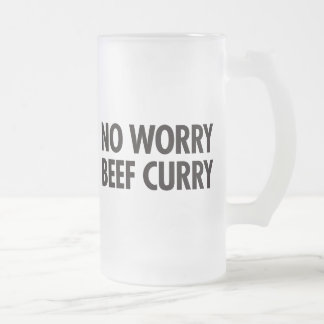 No Worry Beef Curry Frosted Glass Beer Mug