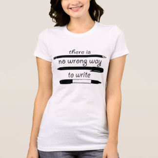 No Wrong Way To Write Women's Fitted T T-Shirt