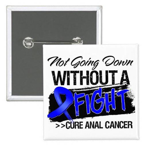 No yendo abajo sin una lucha - cáncer anal pin cuadrada 5 cm